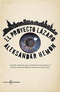 Aleksandar-Hemon-El-proyecto-Lazaro