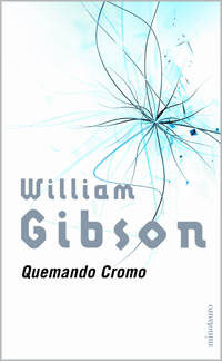 William-Gibson-Quemando-Cromo