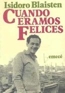 Isidoro-Blaisten-Cuando-eramos-felices