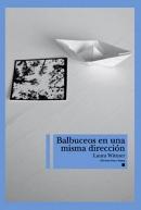 Laura-Wittner-Balbuceos-en-una-misma-direccion