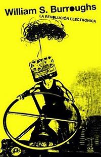 William-Burroughs-Revolucion+Electronica-Caja-Negra