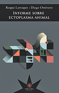Larraquy-Ontivero-Informe-Ectoplasma-animal