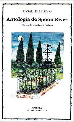 Edgar-Lee-Masters-Antologia-de-Spoon-River-Catedra