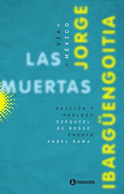 Las-muertas-Jorge-Ibarguengoitia-Corregidor