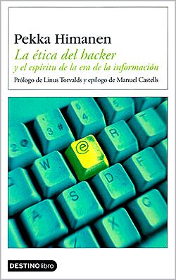 Pekka-Himanen-La-etica-del-hacker-y-el-espiritu-de-la-era-de-la-informacion