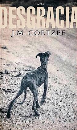 Desgracia-J-M-Coetzee-Mondadori-2000