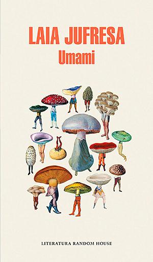 Umami, de Laia Jufresa – El pez volador